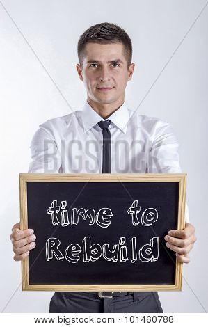Time To Rebuild
