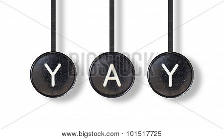Typewriter Buttons, Isolated - Yay