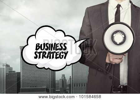 Business strategy text on speech bubble with businessman and megaphone