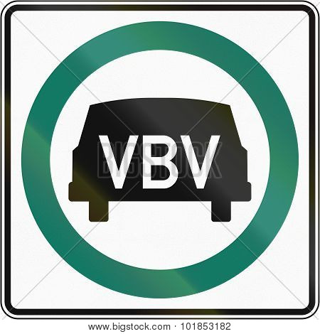 Regulatory road sign in Quebec Canada - Low speed vehicle lane. VBV is short for Vehicules a basse vitesse/Low speed vehicles. poster