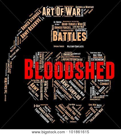 Wordcloud War Represents Military Action And Massacre