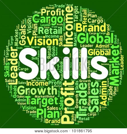 Skills Word Shows Ability Skilful And Skilled