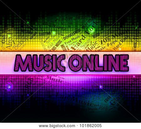 Music Online Means World Wide Web And Acoustic
