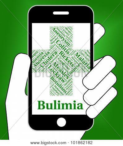 Bulimia Illness Represents Binge Vomit Syndrome And Ailment
