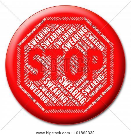 Stop Swearing Indicates Bad Language And Caution