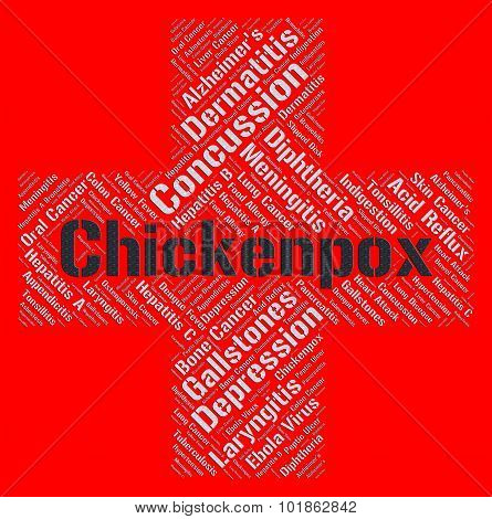 Chickenpox Word Shows Poor Health And Afflictions