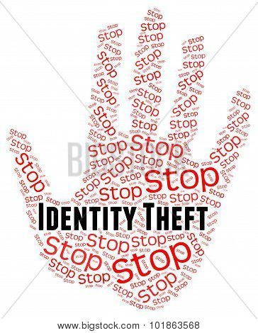 Stop Identity Theft Meaning Hold Up And Prevent poster