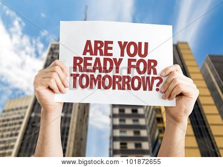 Are You Ready for Tomorrow? placard with cityscape background