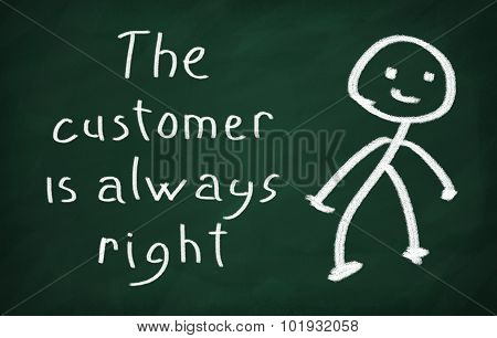 On the blackboard draw character and write The customer is always right poster