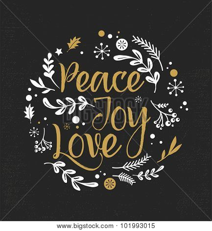 Merry Christmas Background with Typography, Lettering. Greeting card - Peace, Joy, Love