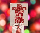 Big Journeys Begin With Small Steps cardboard with bokeh background poster