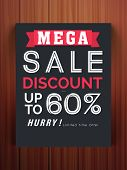 Stylish Mega Sale flyer, banner or template with 60% discount offer on glossy wooden background. poster