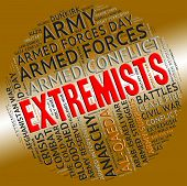 Extremists Word Showing Militancy Sectarianism And Activism poster