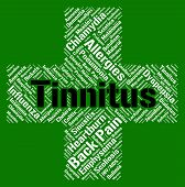 Tinnitus Word Indicating Poor Health And Loud poster