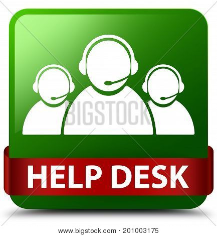 Help Desk (customer Care Team Icon) Green Square Button Red Ribbon In Middle