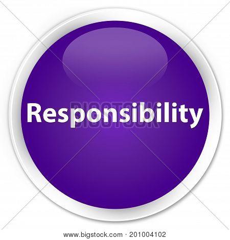 Responsibility Premium Purple Round Button