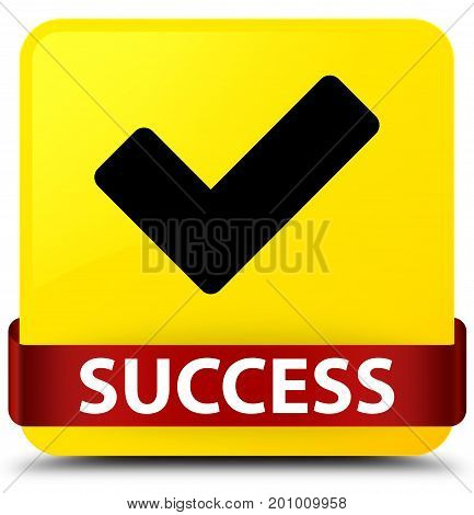 Success (validate Icon) Yellow Square Button Red Ribbon In Middle