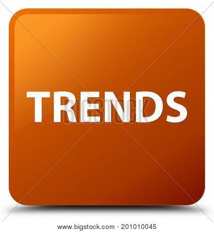 Trends Brown Square Button