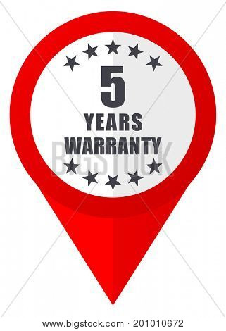 Warranty guarantee 5 year red web pointer icon. Webdesign button on white background.