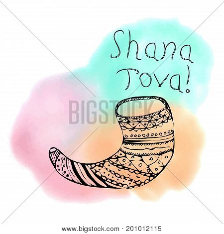 The inscription Shana Tova Hebrew. Rosh a Shana. Shofar in the style of doodle. On the watercolor stain. Hand drawing. Lettering. Vector illustration on isolated background