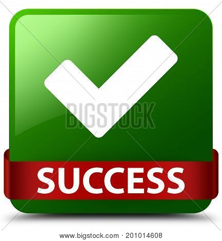 Success (validate Icon) Green Square Button Red Ribbon In Middle