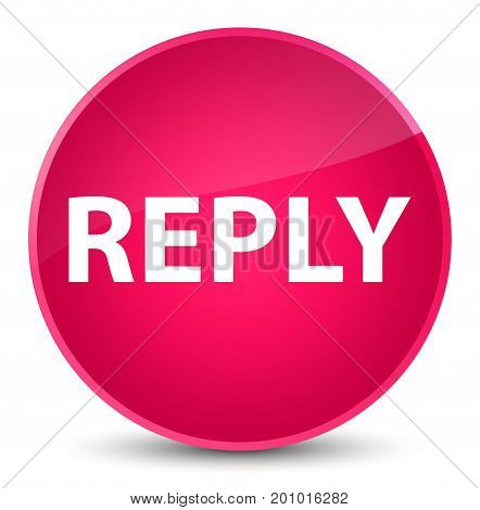 Reply Elegant Pink Round Button