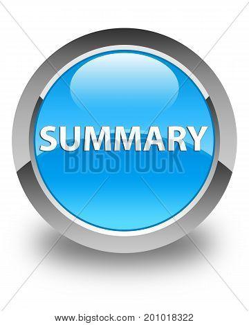 Summary Glossy Cyan Blue Round Button