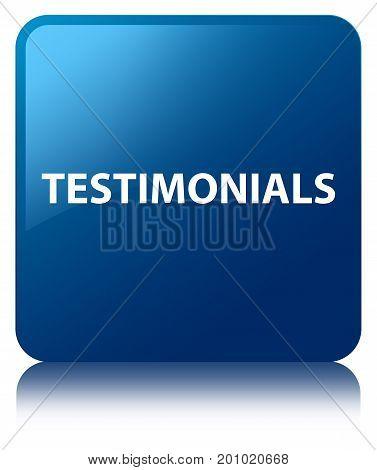 Testimonials Blue Square Button
