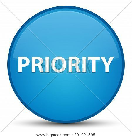 Priority Special Cyan Blue Round Button