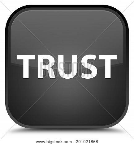 Trust Special Black Square Button