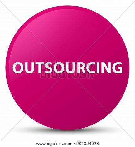 Outsourcing Pink Round Button