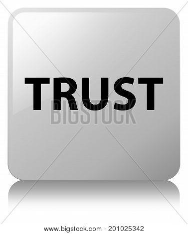 Trust White Square Button
