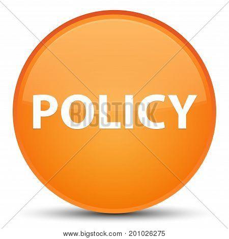 Policy Special Orange Round Button