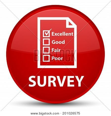 Survey (questionnaire Icon) Special Red Round Button