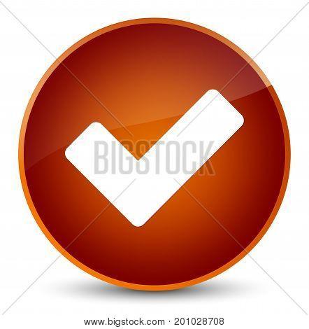 Validate Icon Elegant Brown Round Button