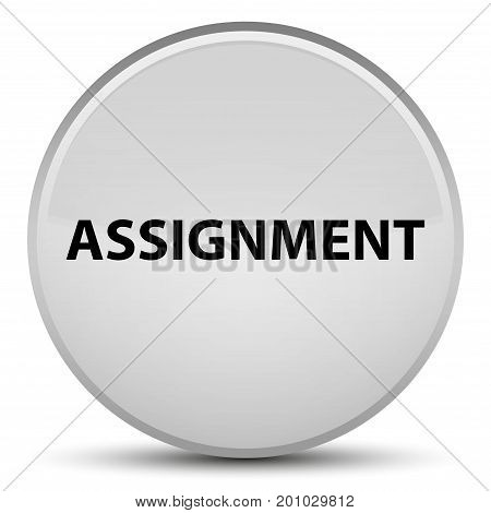 Assignment Special White Round Button