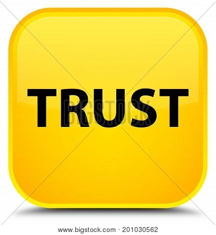 Trust Special Yellow Square Button