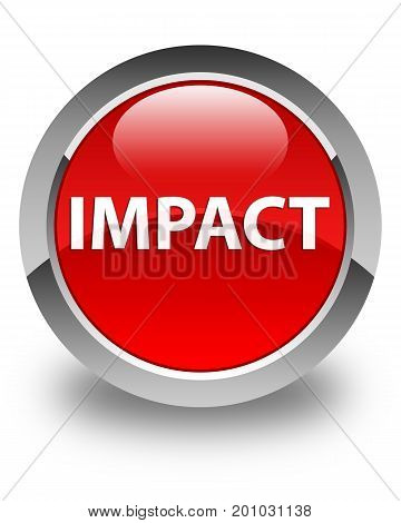 Impact Glossy Red Round Button
