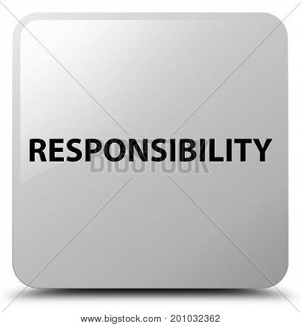 Responsibility White Square Button