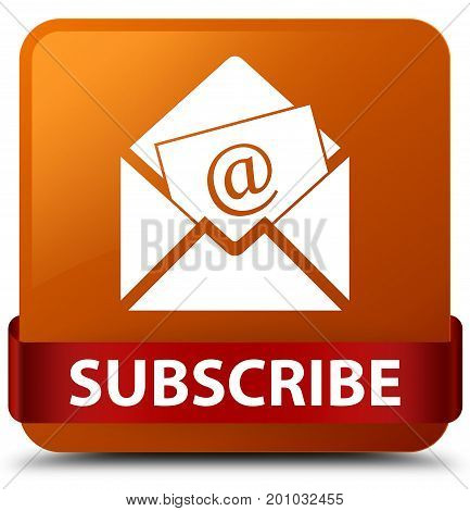 Subscribe (newsletter Email Icon) Brown Square Button Red Ribbon In Middle