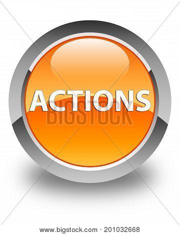 Actions Glossy Orange Round Button