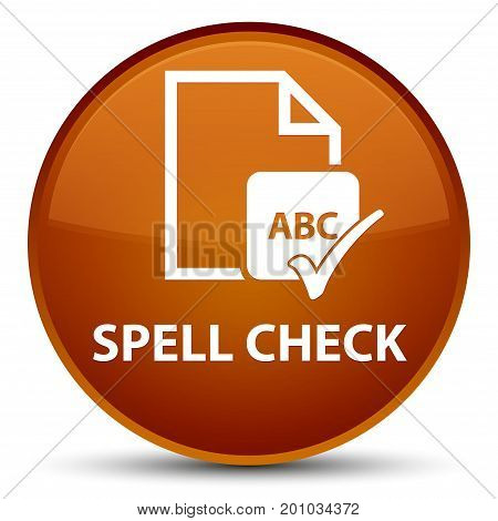 Spell Check Document Special Brown Round Button