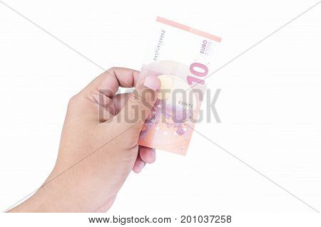 Hand Holding Ten Euro Bill, Isolated On A White Background