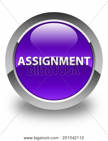 Assignment Glossy Purple Round Button