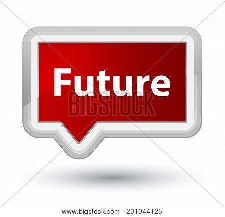 Future Prime Red Banner Button