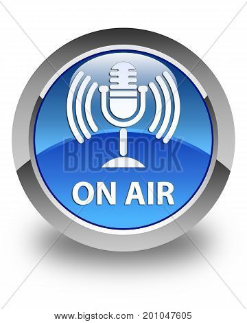 On Air (mic Icon) Glossy Blue Round Button