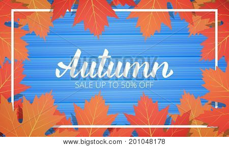 Autumn sale. Banner with maple leaves frame and trendy Autumn brush lettering. Seasonal Fall sale card.