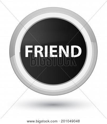 Friend Prime Black Round Button