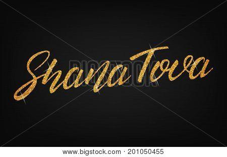 Rosh Hashanah. Shana Tova gold glitter lettering. Translation: New Year