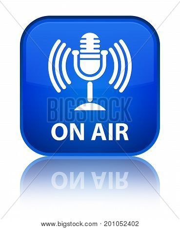 On Air (mic Icon) Special Blue Square Button